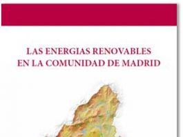 Presentación del Libro: Las Energías Renovables en la Comunidad de Madrid
